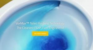 VorMax™ Toilet Flushing TechnologyThe Cleanest Flush Ever Engineered